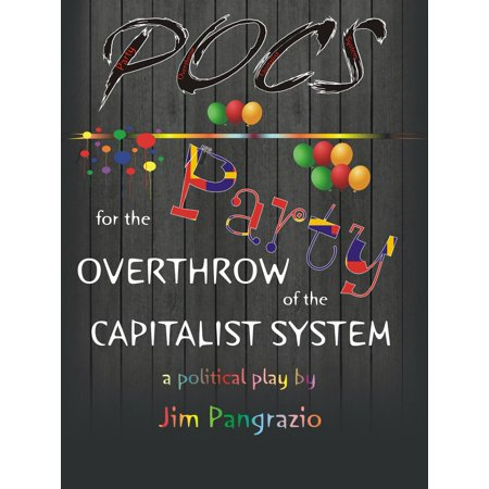 POCS: Party for the Overthrow of the Capitalist System - eBook (Poc Sonnenbrille)