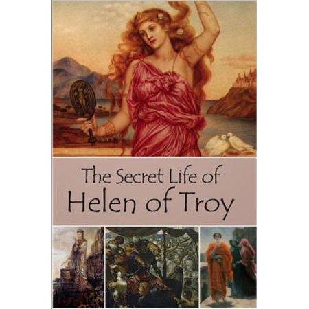 - The Secret Life of Helen of Troy - eBook