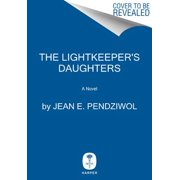 The Lightkeeper's Daughters (Hardcover)