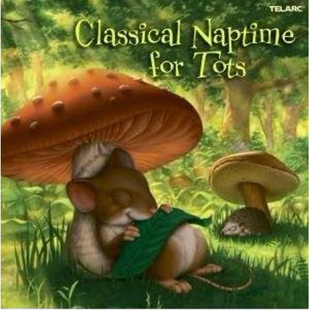 CLASSICAL NAPTIME FOR TOTS (CD)](Classical Music For Halloween)