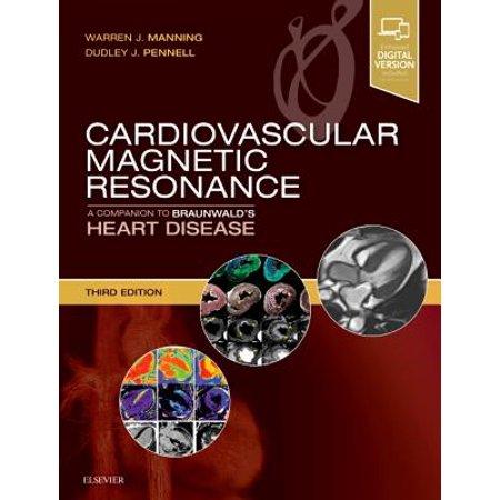 Cardiovascular Magnetic Resonance : A Companion to Braunwald's Heart Disease