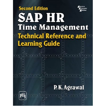 SAP HR Time Management : Technical Reference and Learning Guide ()
