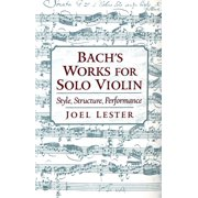 Bach's Works for Solo Violin - eBook