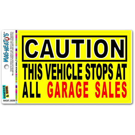 Vehicle Stops At Garage Sales Funny Automotive Car Refrigerator Locker Vinyl Magnet