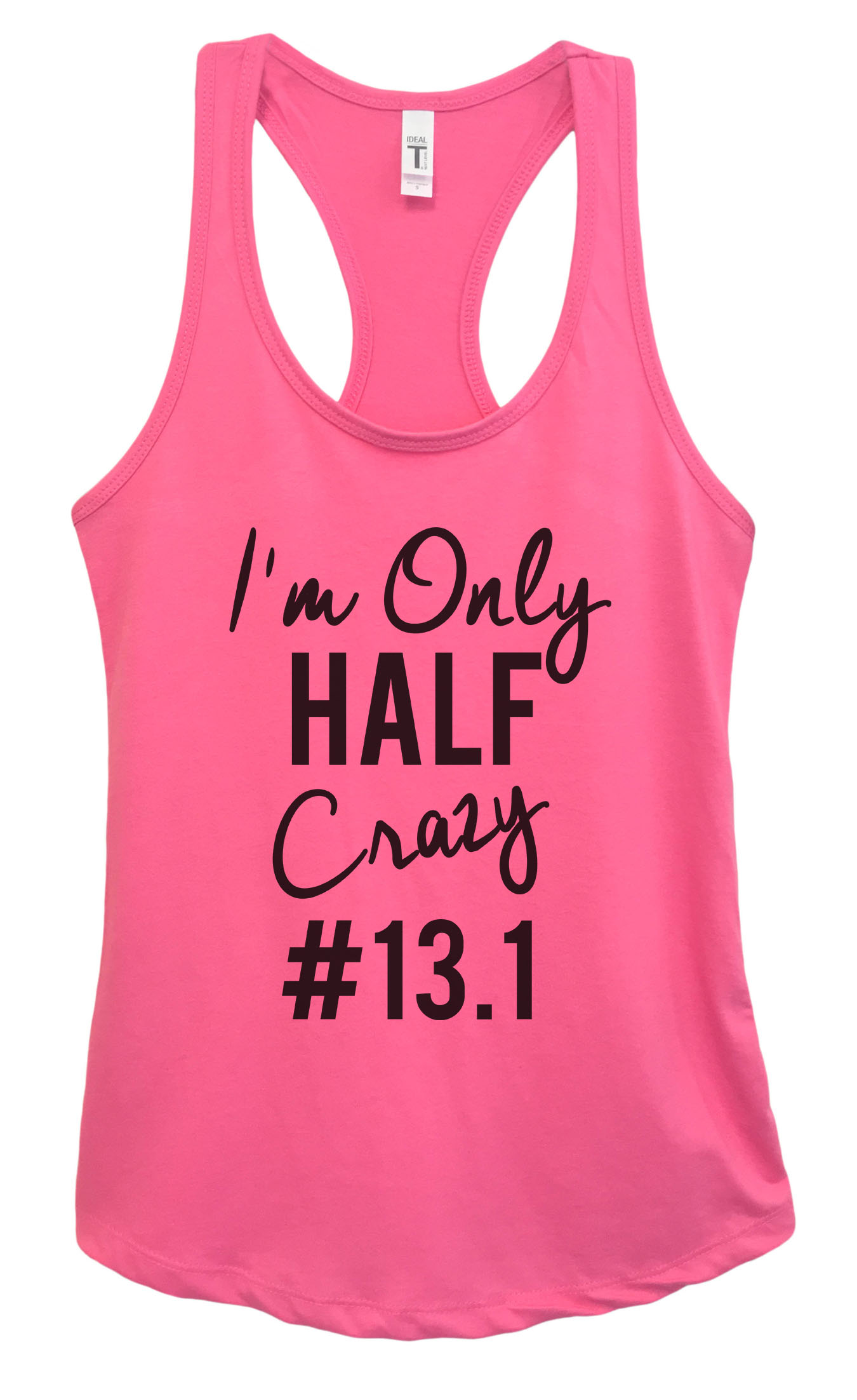 13.1 Only Half Crazy WOMENS T-SHIRT training birthday funny gift running runner
