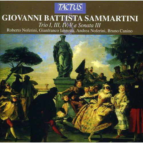 G.B. Sammartini - Sammartini: Trio Nos. 1, 3, 4 & 5; Sonata No. 3 [CD]