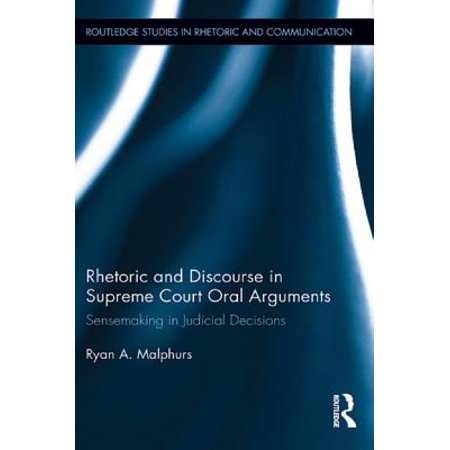 Rhetoric and Discourse in Supreme Court Oral Arguments - (Best Supreme Court Oral Arguments)