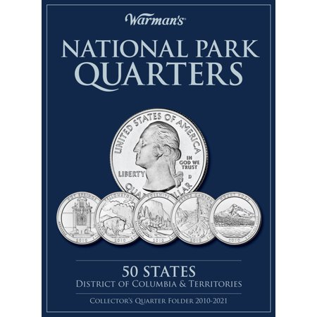 Warman's Collector Coin Folders: National Park Quarters Collector's Quarter Folder 2010-2021: 50 States, District of Columbia & Territories (Other) State Quarters Us Coins