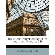 Dinglers Polytechnisches Journal, Volume 239