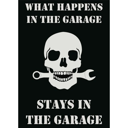 What Happens In The Garage Stays In The Garage Print ...