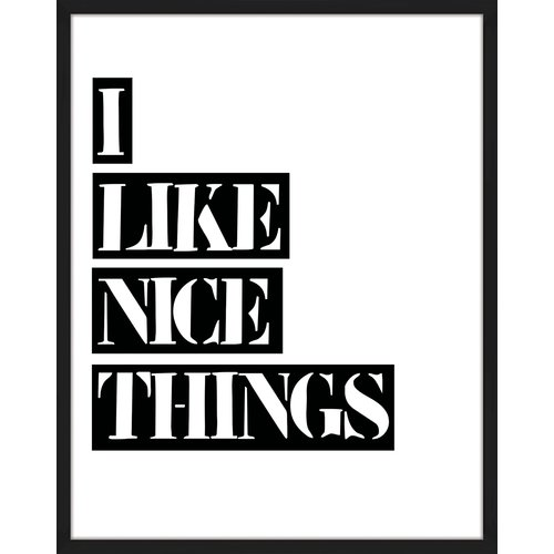 PTM Images 'I like Nice Things' Framed Textual Art
