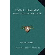 Poems, Dramatic and Miscellaneous