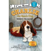 I Can Read Level 1: Charlie the Ranch Dog: Where's the Bacon? (Hardcover)