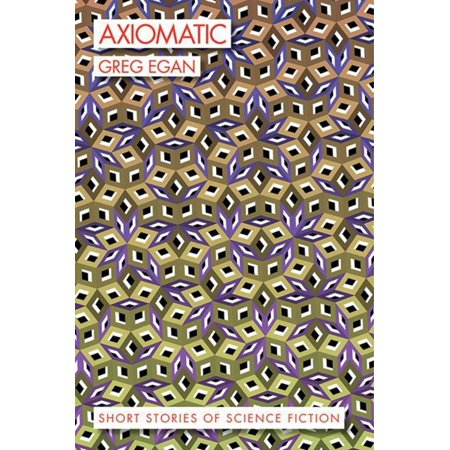Axiomatic : Short Stories of Science Fiction