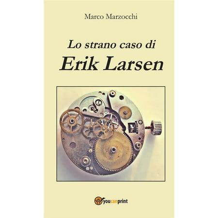 Lo strano caso di Erik Larsen - eBook - Lo Scherzo Di Halloween