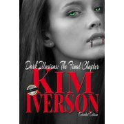 Dark Illusions: The Final Chapter - Extended Edition - eBook