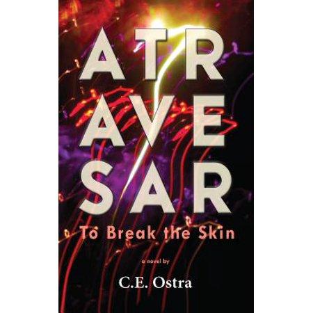 Atravesar - To Break the Skin - eBook (Prison Break By The Skin And The Teeth)