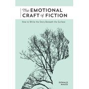 The Emotional Craft of Fiction (Paperback)