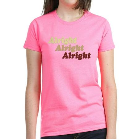 CafePress - Alright T Shirt - Women's Dark