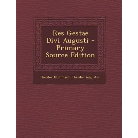Res gestae divi augusti primary source edition - Res gestae divi augusti ...