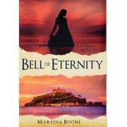 Celtic Legends Collection: Bell of Eternity: A Celtic Legends Novel (Hardcover)