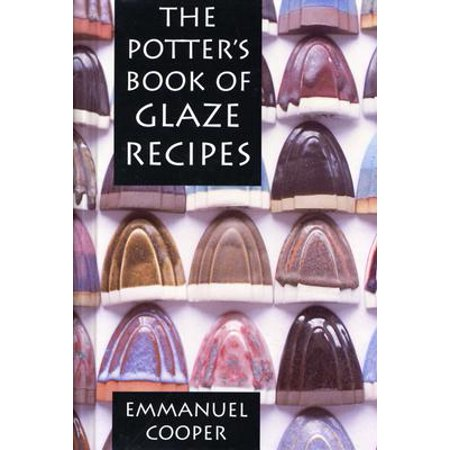 The Potter's Book of Glaze Recipes (Best Balsamic Glaze Recipe)
