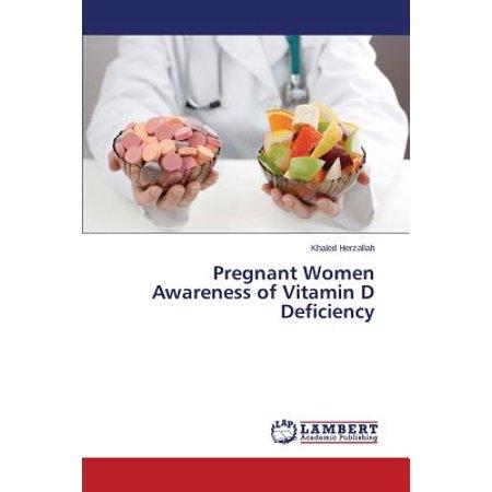 Pregnant Women Awareness of Vitamin D - Pregnant Women Halloween Ideas