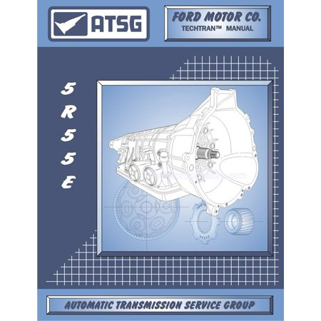Ford 5R55E Transmission Rebuild Manual 1997 & Up