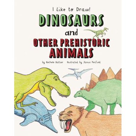Dinosaurs and Other Prehistoric Animals (Draw 50 Dinosaurs And Other Prehistoric Animals)