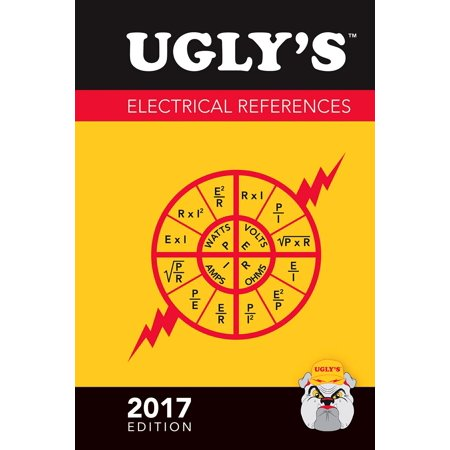 Ugly's Electrical References, 2017 Edition (Anson Jones Middle School Supply List 2017)