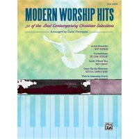 Modern Worship Hits: 30 of the Best Contemporary Christian Selections (Paperback)