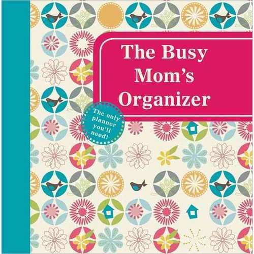 The Busy Mom's Organizer
