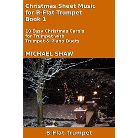 - Christmas Sheet Music for B-Flat Trumpet: Book 1 - eBook