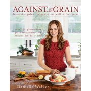 Against All Grain - eBook