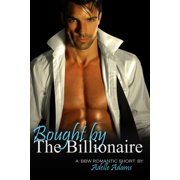 Bought by the Billionaire - eBook