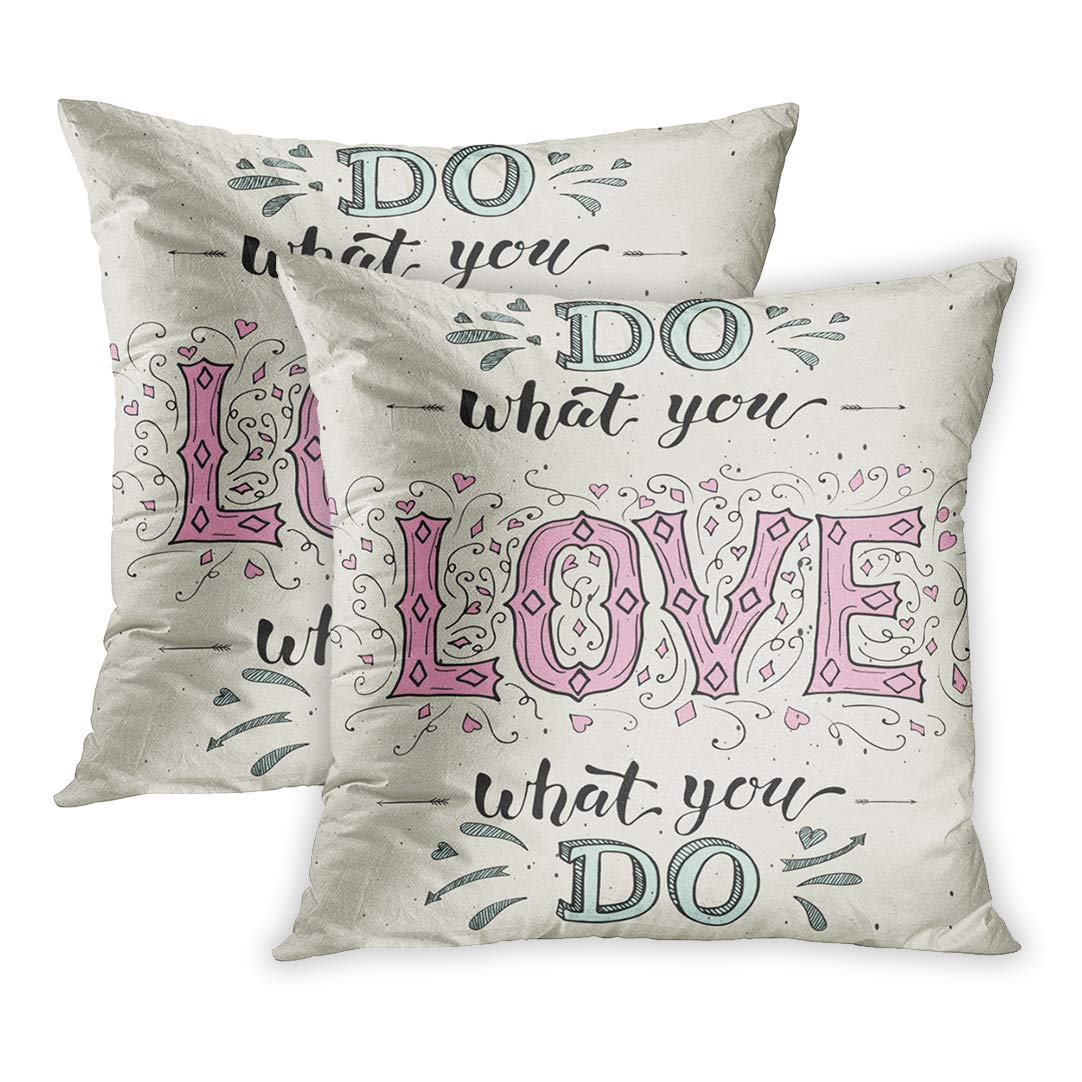 Eccot Activity Do What You Love And Inspirational Optimistic Quote For Motivational Calligraphic Drawn Graphic Pillowcase Pillow Cover 18x18 Inch Set Of 2 Walmart Com Walmart Com