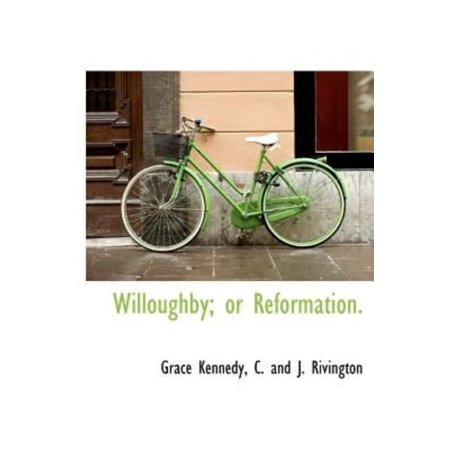 Willoughby  Or Reformation