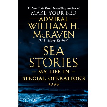 Sea Stories : My Life in Special Operations ()