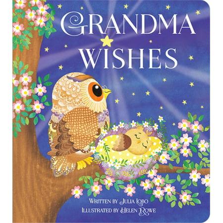 Grandma Wishes: Padded Board Book (Board Book) Learn Padded Board Book