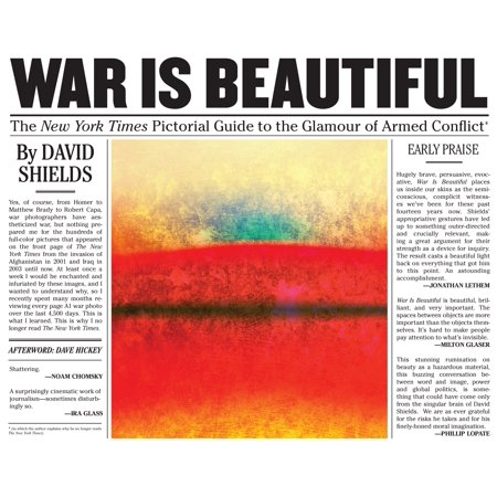 War Is Beautiful : The New York Times Pictorial Guide to the Glamour of Armed (Describe The Causes Of War And Conflict)