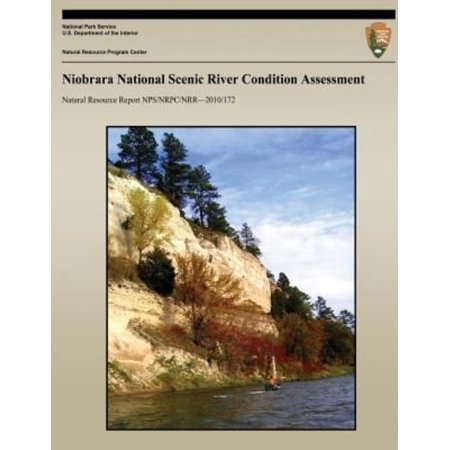 Niobrara National Scenic River Condition Assessment