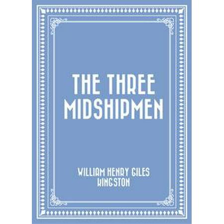 The Three Midshipmen - eBook