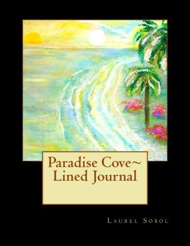 Paradise Cove Lined Journal by