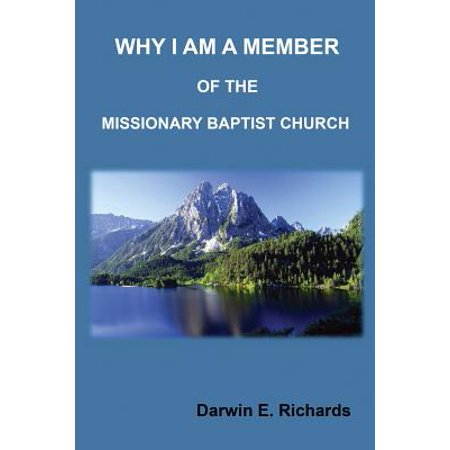 Why I Am a Member of the Missionary Baptist