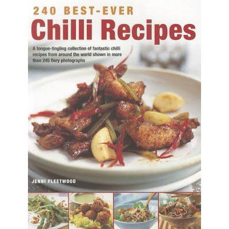 240 Best-Ever Chilli Recipes