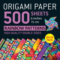 """Origami Paper 500 Sheets Rainbow Patterns 6"""" (15 CM) : Tuttle Origami Paper: High-Quality Double-Sided Origami Sheets Printed with 12 Different Designs (Instructions for 6 Projects Included) (Other)"""