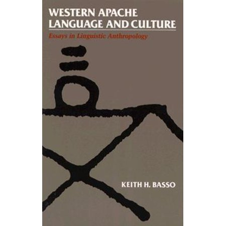 Anthropology apache culture essay in language linguistic western