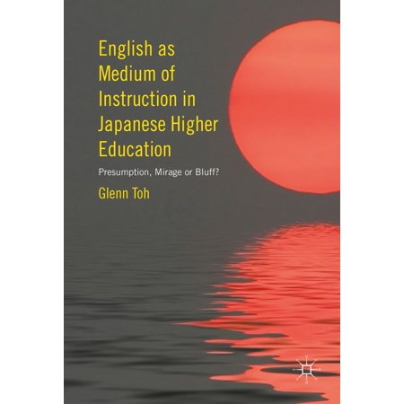 English as Medium of Instruction in Japanese Higher Education -