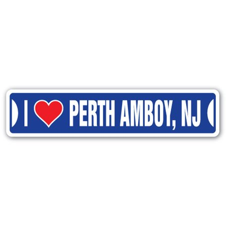 Party City Stores Nj (I LOVE PERTH AMBOY, NEW JERSEY Street Sign nj city state us wall road décor)