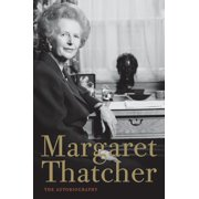 Margaret Thatcher : The Autobiography